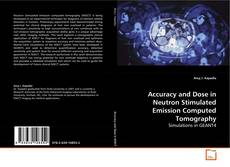 Copertina di Accuracy and Dose in Neutron Stimulated Emission Computed Tomography