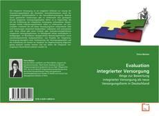 Bookcover of Evaluation integrierter Versorgung