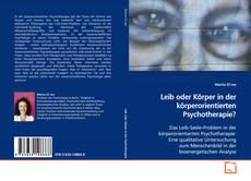 Обложка Leib oder Körper in der körperorientierten Psychotherapie?