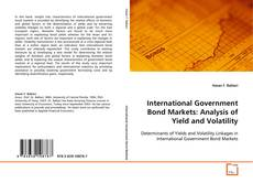 Bookcover of International Government Bond Markets:Analysis of Yield and Volatility