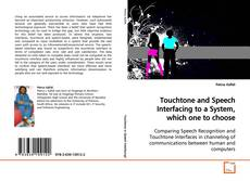 Обложка Touchtone and Speech Interfacing to a System, which one to choose