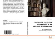 Bookcover of Towards an analysis of Book Reviews as an Academic Written Genre