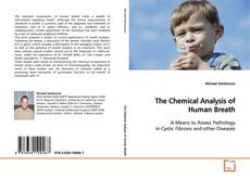 Bookcover of The Chemical Analysis of  Human Breath