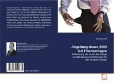 Abgeltungsteuer 2009 bei Finanzanlagen的封面
