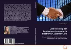 Capa do livro de Verbesserung der Kundenbeziehung durch Electronic-Customer-Care