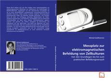 Buchcover von Messplatz zur elektromagnetischen Befeldung von Zellkulturen