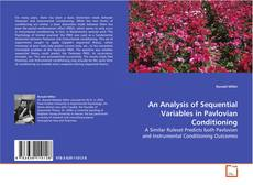 Bookcover of An Analysis of Sequential Variables in Pavlovian Conditioning