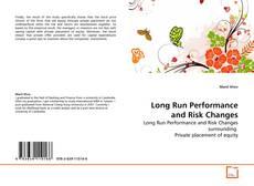Borítókép a  Long Run Performance and Risk Changes - hoz