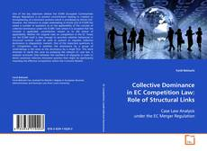 Bookcover of Collective Dominance in EC Competition Law: Role of Structural Links