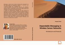 Portada del libro de Dependable Messaging in Wireless Sensor Networks