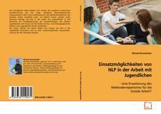 Bookcover of Einsatzmöglichkeiten von NLP in der Arbeit Jugendlichen