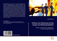 Buchcover von Einfluss von Werbung auf das Image von Markenprodukten