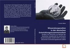 Wissenskooperation in der deutschen Entwicklungszusammenarbeit kitap kapağı