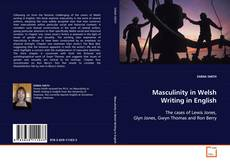 Couverture de Masculinity in Welsh Writing in English