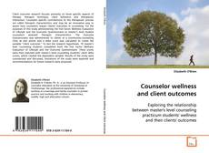 Buchcover von Counselor wellness and client outcomes