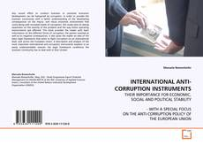 Bookcover of INTERNATIONAL ANTI-CORRUPTION INSTRUMENTS