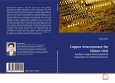 Обложка Copper Interconnect for Silicon ULSI