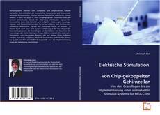 Bookcover of Elektrische Stimulation von Chip-gekoppelten Gehirnzellen
