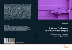 Portada del libro de A Virtual Profession in the American Empire