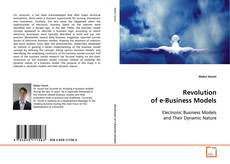 Bookcover of Revolution of e-Business Models