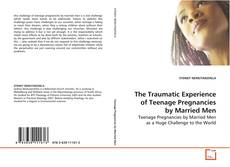 The Traumatic Experience of Teenage Pregnancies by Married Men kitap kapağı