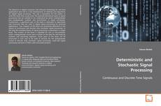 Bookcover of Deterministic and Stochastic Signal Processing