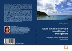 Borítókép a  Essays in Game Theory and Natural Resource Management - hoz