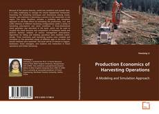 Copertina di Production Economics of Harvesting Operations