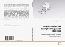 Buchcover von Motor Vehicle Block Exemption Regulation 1400/2002