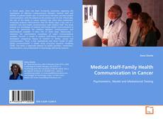 Bookcover of Medical Staff-Family Health Communication in Cancer