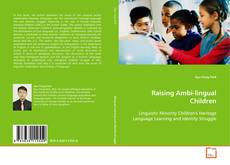 Capa do livro de Raising Ambi-lingual Children