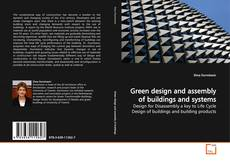 Bookcover of Green design and assembly of buildings and systems