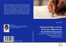 Bookcover of Arbeitsverträge und das Recht der Allgemeinen Geschäftsbedingungen