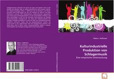Portada del libro de Kulturindustrielle Produktion von Schlagermusik