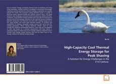 Bookcover of High-Capacity Cool Thermal Energy Storage for Peak Shaving