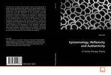 Bookcover of Epistemology, Reflexivity and Authenticity