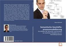 Bookcover of Semantische Geschäfts- prozessmodellierung