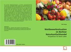 Buchcover von Wettbewerbssituation im Berliner Naturkostfachhandel