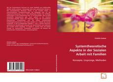 Portada del libro de Systemtheoretische Aspekte in der Sozialen Arbeit mit Familien