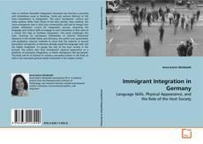 Copertina di Immigrant Integration in Germany
