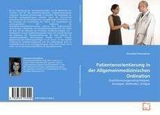Buchcover von Patientenorientierung in der Allgemeinmedizinischen Ordination