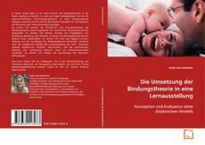 Capa do livro de Die Umsetzung der Bindungstheorie in eine Lernausstellung