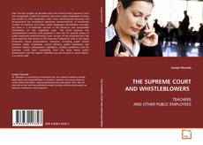 THE SUPREME COURT AND WHISTLEBLOWERS的封面