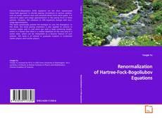 Portada del libro de Renormalization of Hartree-Fock-Bogoliubov Equations
