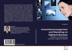Bookcover of Innovationsmanagement und Marketing im Hightech-Business