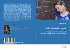 Bookcover of Bullying and Ecology