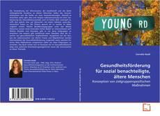 Bookcover of Gesundheitsförderung für sozial benachteiligte, ältere Menschen