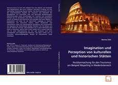 Bookcover of Imagination und Perzeption von kulturellen und historischen Stätten
