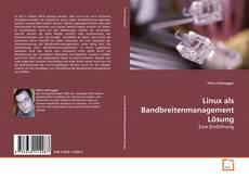 Linux als Bandbreitenmanagement Lösung的封面