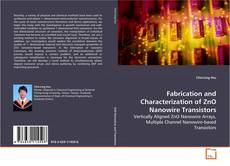 Copertina di Fabrication and Characterization of ZnO Nanowire Transistors